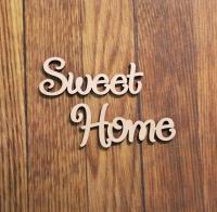 Надпись Sweet Home